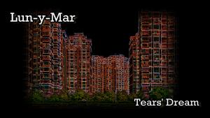 Tears' Dream Video